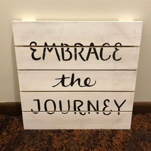 Embrace the Journey Wooden Wall Sign